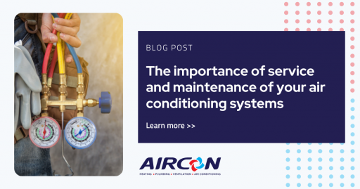 The importance of service and maintenance of your air conditioning systems
